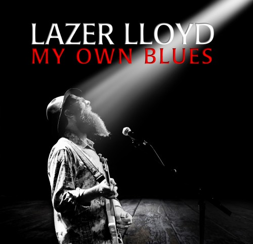 lazer-lloyd-my-own-blues_lazer-lloyd-my-own-blues