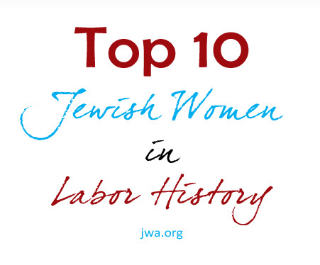 top10jewishwomenlaborhistory_large